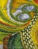 Le Brodeur bleu - Pascal Jaouen