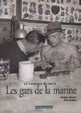 Les gars de la marine : Le tatouage de marin - Jérôme Pierrat