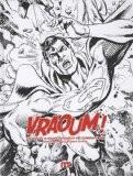 Vraoum ! : Trésors de la bande dessinée et art contemporain - David R. Rosenberg