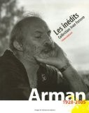 Arman (1928-2005), Les inédits, Collection Jean Ferrero - Frédéric Ballester