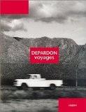 Depardon : Voyages - Raymond Depardon