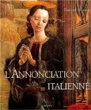 L'Annonciation italienne - Collectif
