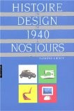 Histoire du design de 1940 à nos jours - Raymond Guidot