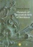 Museum of Decorative Arts of Brodeaux: Hotel De Lalande - Bernadette de Boysson