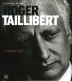 Roger Taillibert : Réalisations 1 - Alain Orlandini