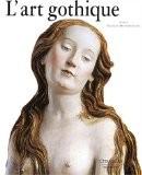 L'art gothique - A. Erlande Brandenburg