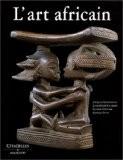 L'art africain - Jacques Kerchache