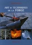 Arts et techniques de la forge - Havard Bergland