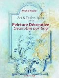 Art & techniques de la peinture décorative - Michel Nadaï
