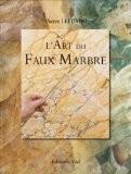 L'Art du Faux Marbre - Pierre Lefumat
