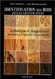 Identification des bois. Description et esthétique - Paul CORBINEAU
