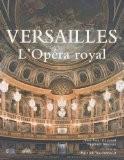 Versailles, l'Opéra royal - Jean-Paul Gousset