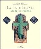 La cathédrale : Livre de pierre - Aline Kiner