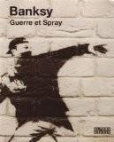Guerre et spray - Banksy