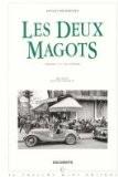 Les Deux Magots. Chronique d'un café littéraire - Arnaud Hofmarcher