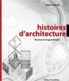 Histoires d'architecture - Jean Taricat