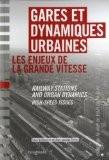 Gares et dynamiques urbaines bilingue français-anglais - Jean-Jacques Terrin