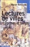 Lectures de villes : Formes et temps - Marcel Roncayolo