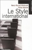 Le Style International - Henry-Russel Hitchcock