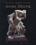 Andrÿ© Deluol : Etreintes de pierre (1DVD) - Jean-Michel Viguier