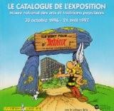Ils sont fous d'Astérix... un mythe contemporain, le catalogue de l'exposition...