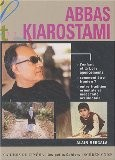 Abbas Kiarostami - Alain Bergala