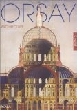 Orsay : Architecture - Caroline Mathieu