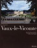 Le ch�teau de Vaux-le-Vicomte - Jean-Marie P�rouse de Montclos