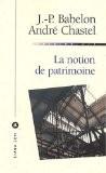 La notion de patrimoine - André Chastel