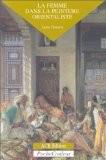 La femme dans la peinture orientaliste - Lynne Thornton