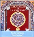 Marrakech et la Mamounia (édition bilingue français/anglais) - Khireddine Mourad