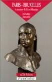 Paris-Bruxelles : Autour de Rodin et Meunier - Micheline Hanotelle