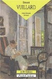 Edouard Vuillard : Le Monde du silence - Jean-Jacques L�v�que