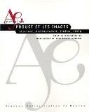 Proust et  les images : Peinture, photographie, cinéma, vidéo - Jean-Pierre Montier