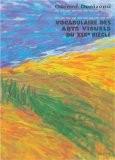Vocabulaire des arts visuels du XIXe siècle - Gérard Denizeau