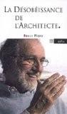 La désobéissance de l'architecte - Renzo Piano