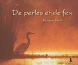 De perles et de feu - Philippe Moës