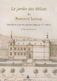 Le jardin des délices de Remacle Leloup : Dessins et lavis du pays de Liège au XVIIIe siècle - Christine Maréchal