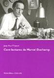 Cent lectures de Marcel Duchamp : Ce sont les regardeurs qui font les tableaux - Jean-Paul Thenot