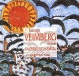 Joannès Veimberg (1918-1982). La couleur passion - Régis Bernard