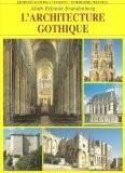 L'architecture gothique - Alain Erlande-Brandenburg