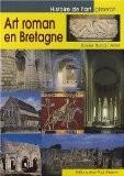 Art Roman en Bretagne - Xavier Barral i Altet