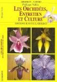 Les Orchidees, Entretien et Culture - Vallin Philippe