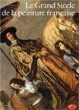 Le Grand Siècle de la peinture française - Christopher Allen