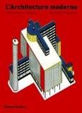 L'Architecture moderne - Une histoire critique - Kenneth Frampton