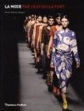 La mode par ceux qui la font - Anne-Celine Jaeger