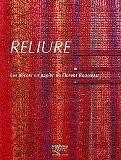 Reliure : Les décors en papier de Florent Rousseau - Florent Rousseau
