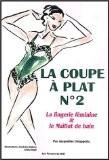 La coupe à plat, numéro 2. Lingerie féminine et maillot de bain - Chiappetta