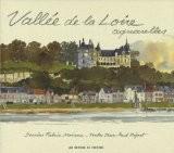 Vallée de la Loire, aquarelles - Jean-Paul Pigeat