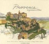 Provence aquarelles - Fabrice Moireau
